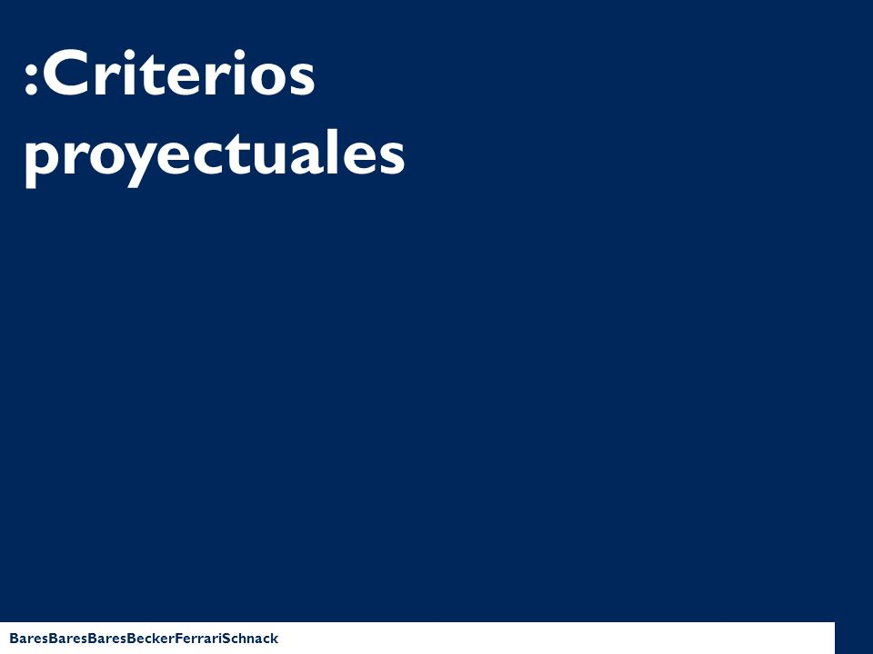 :Criterios proyectuales