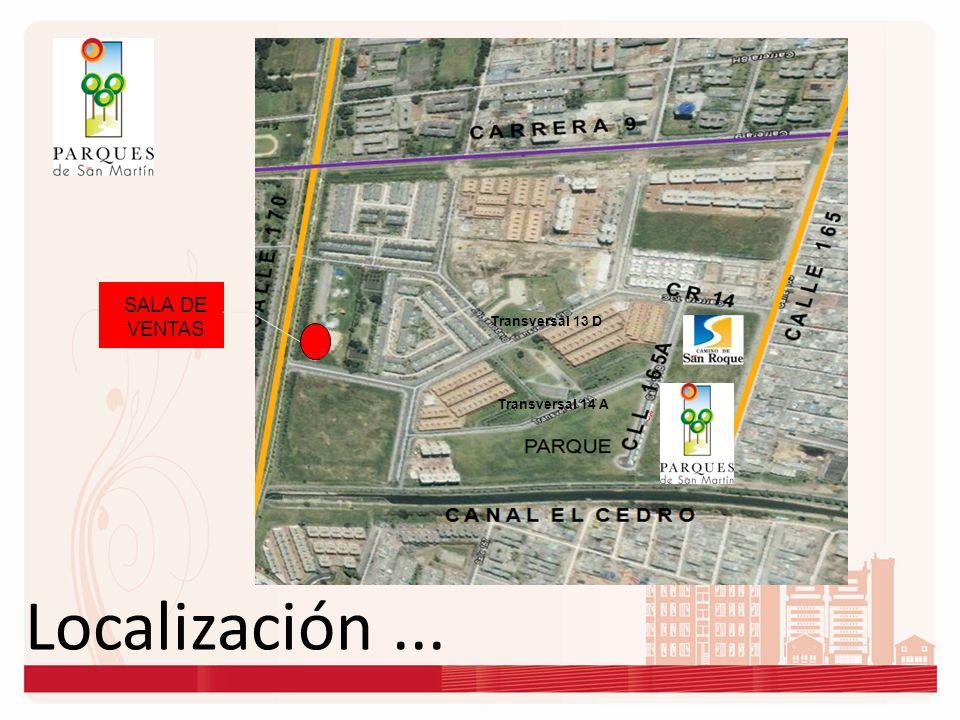 SALA DE VENTAS Transversal 13 D Transversal 14 A Localización ...