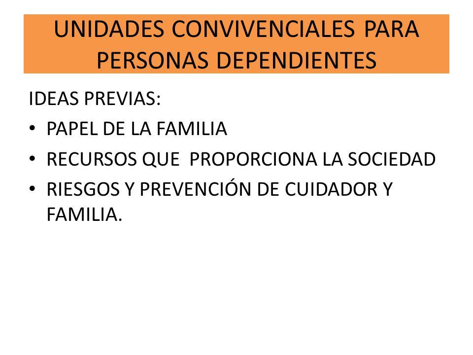 UNIDADES CONVIVENCIALES PARA PERSONAS DEPENDIENTES