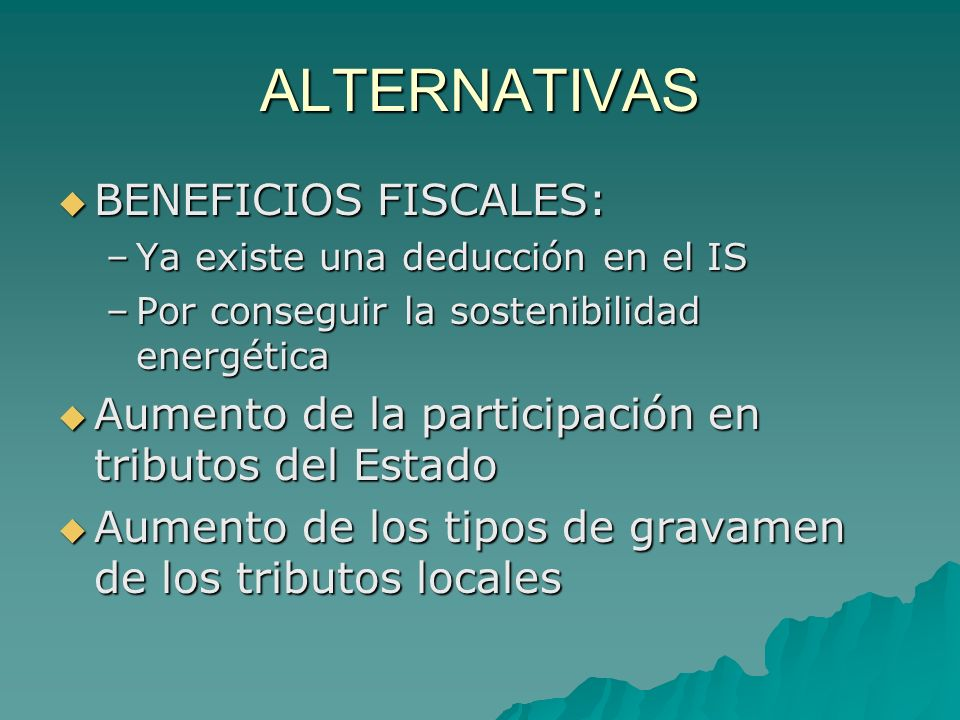 ALTERNATIVAS BENEFICIOS FISCALES: