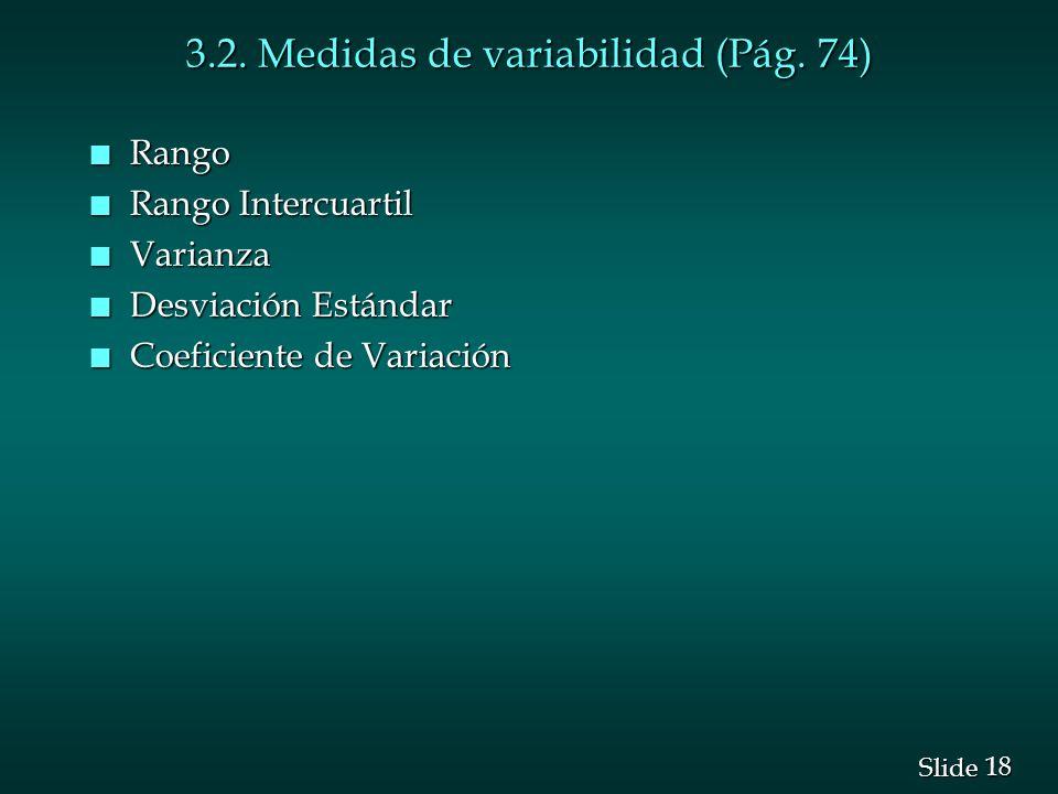 3.2. Medidas de variabilidad (Pág. 74)