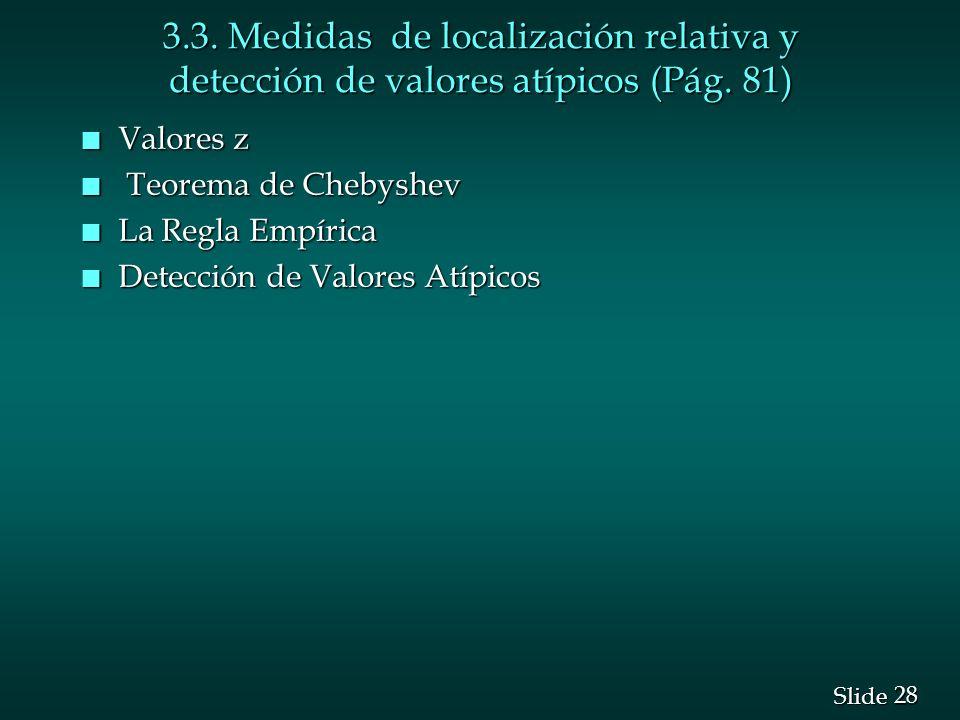 3.3. Medidas de localización relativa y detección de valores atípicos (Pág. 81)