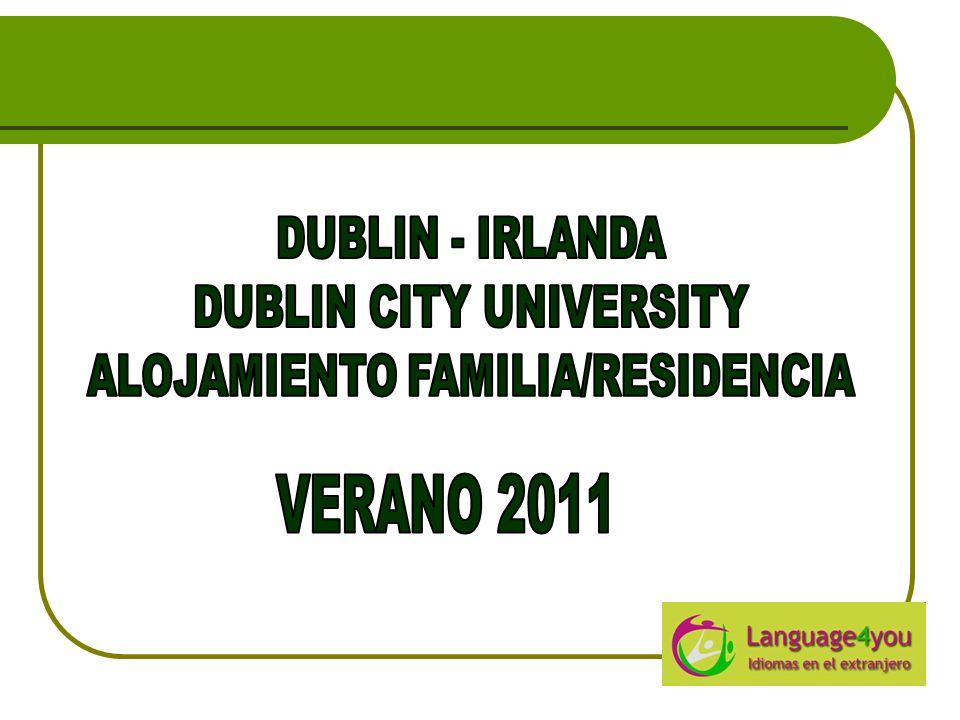 DUBLIN CITY UNIVERSITY ALOJAMIENTO FAMILIA/RESIDENCIA
