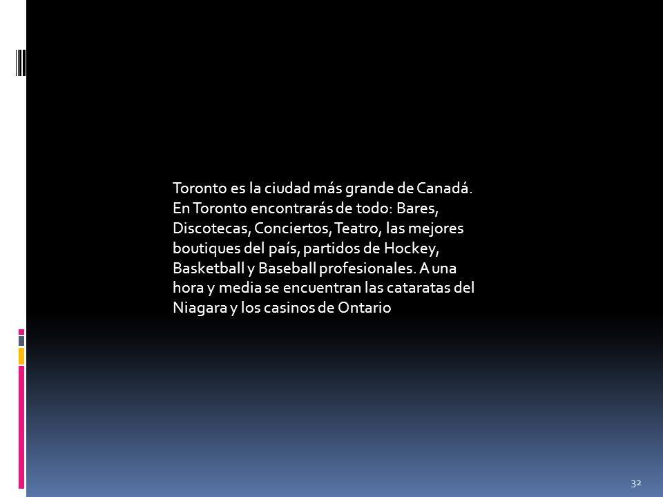 Toronto es la ciudad más grande de Canadá
