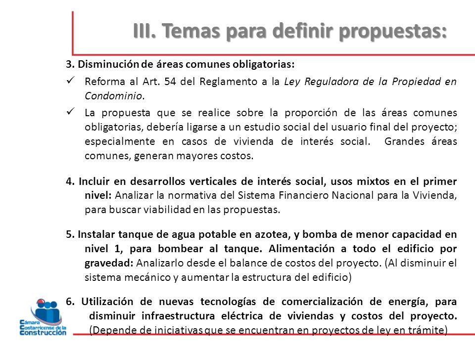III. Temas para definir propuestas: