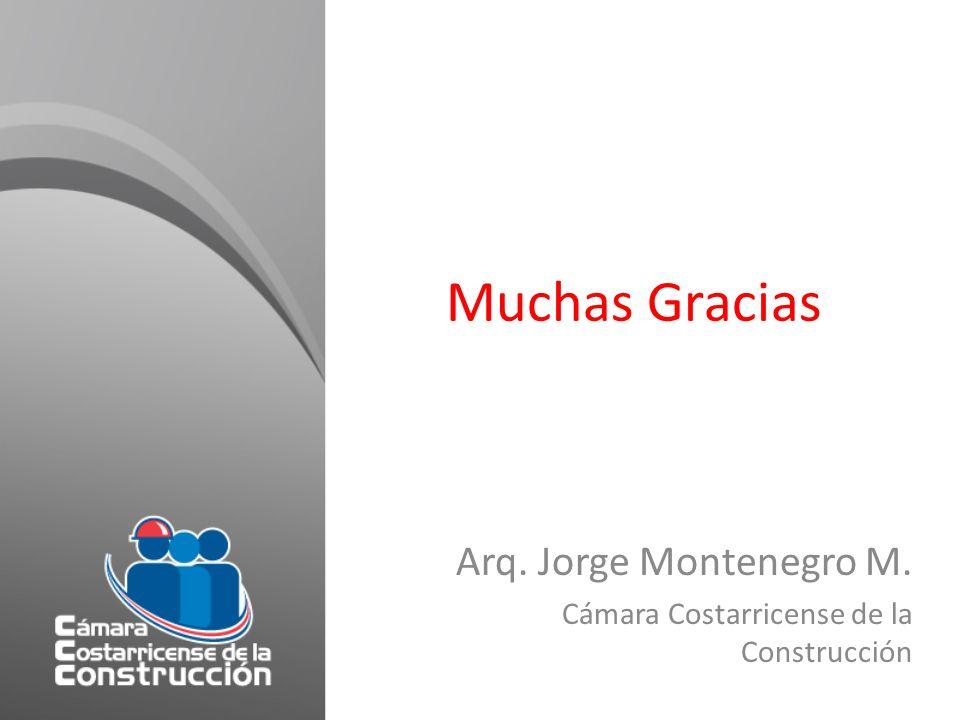 Arq. Jorge Montenegro M. Cámara Costarricense de la Construcción