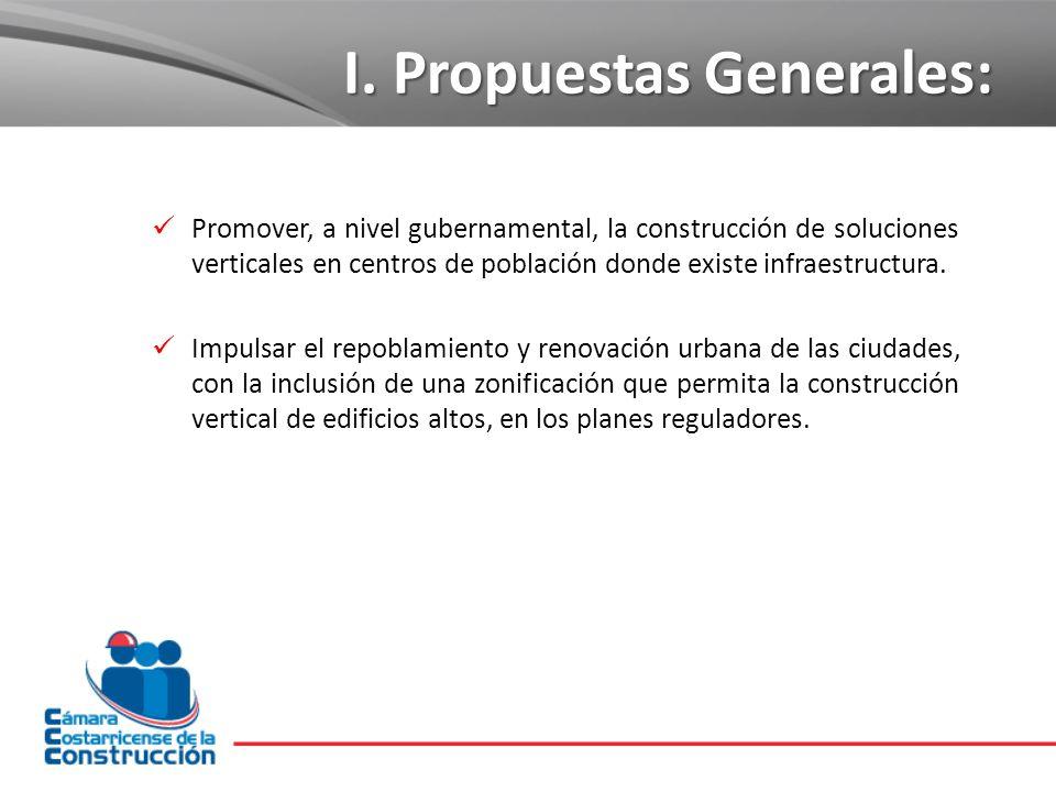 I. Propuestas Generales: