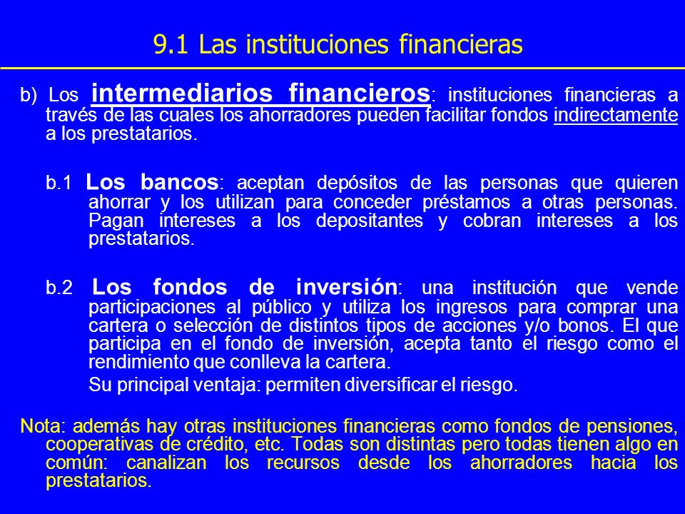 9.1 Las instituciones financieras