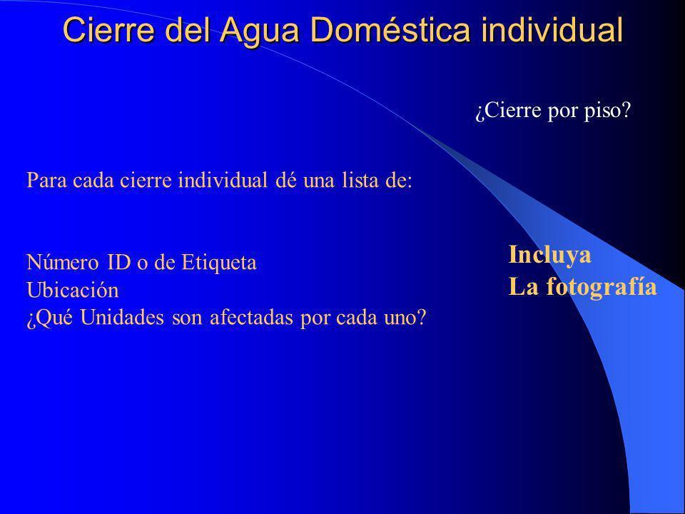 Cierre del Agua Doméstica individual