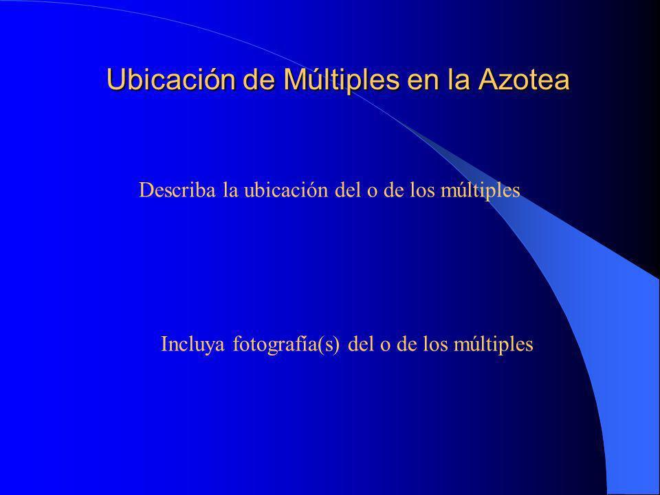 Ubicación de Múltiples en la Azotea