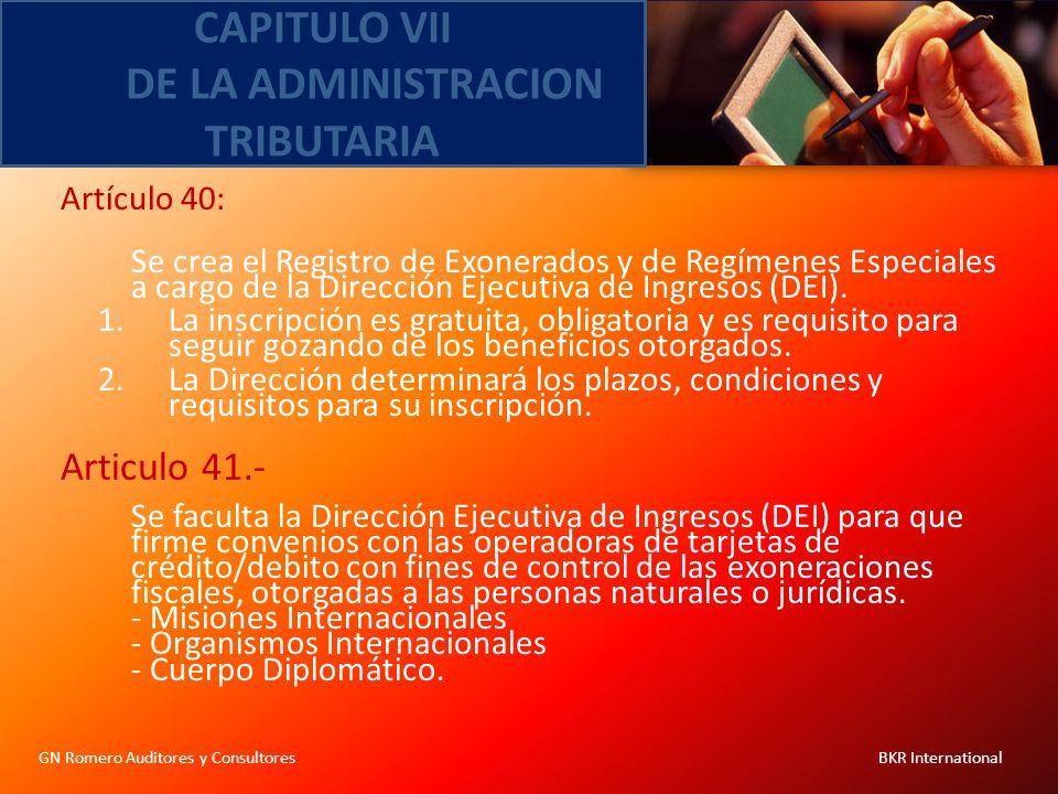 CAPITULO VII DE LA ADMINISTRACION TRIBUTARIA