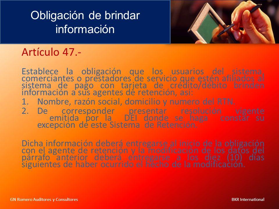 Artículo 47.- Obligación de brindar información