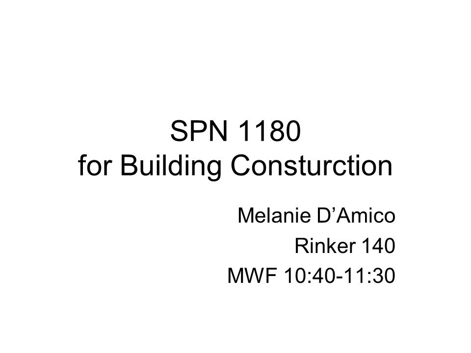 SPN 1180 for Building Consturction