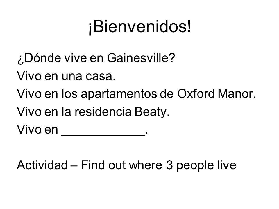 ¡Bienvenidos! ¿Dónde vive en Gainesville Vivo en una casa.