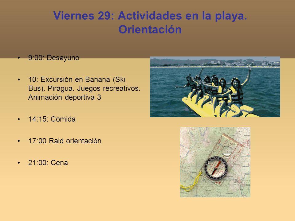 Viernes 29: Actividades en la playa. Orientación