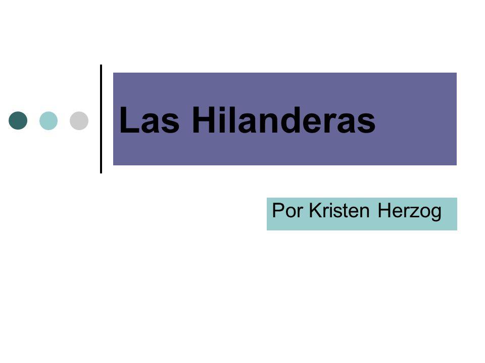 Las Hilanderas Por Kristen Herzog