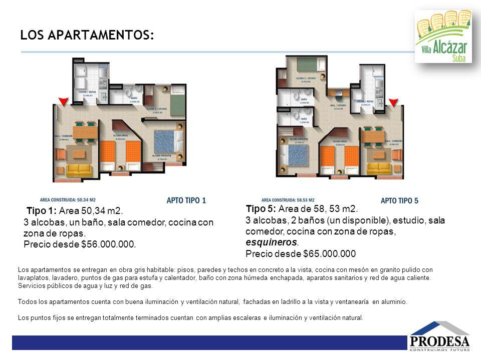LOS APARTAMENTOS: Tipo 5: Área de 58, 53 m2. Tipo 1: Área 50,34 m2.