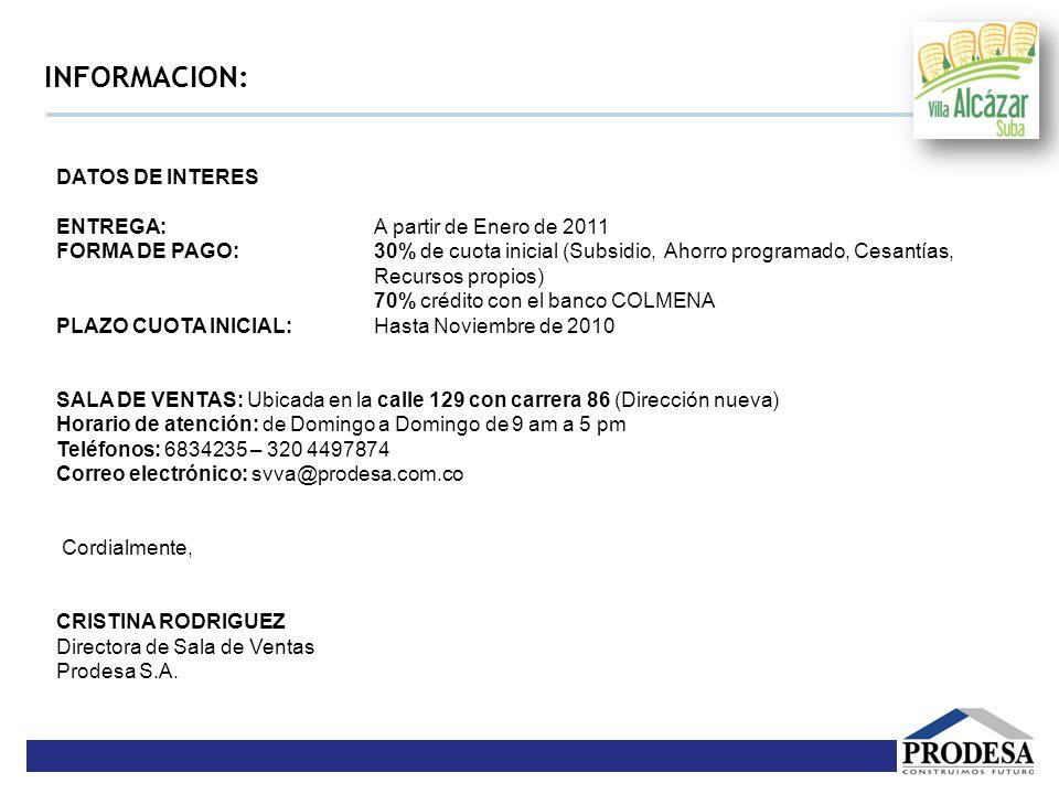 INFORMACION: DATOS DE INTERES ENTREGA: A partir de Enero de 2011