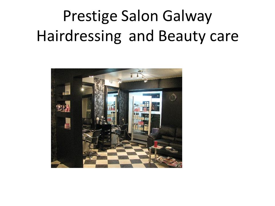 Prestige Salon Galway Hairdressing and Beauty care