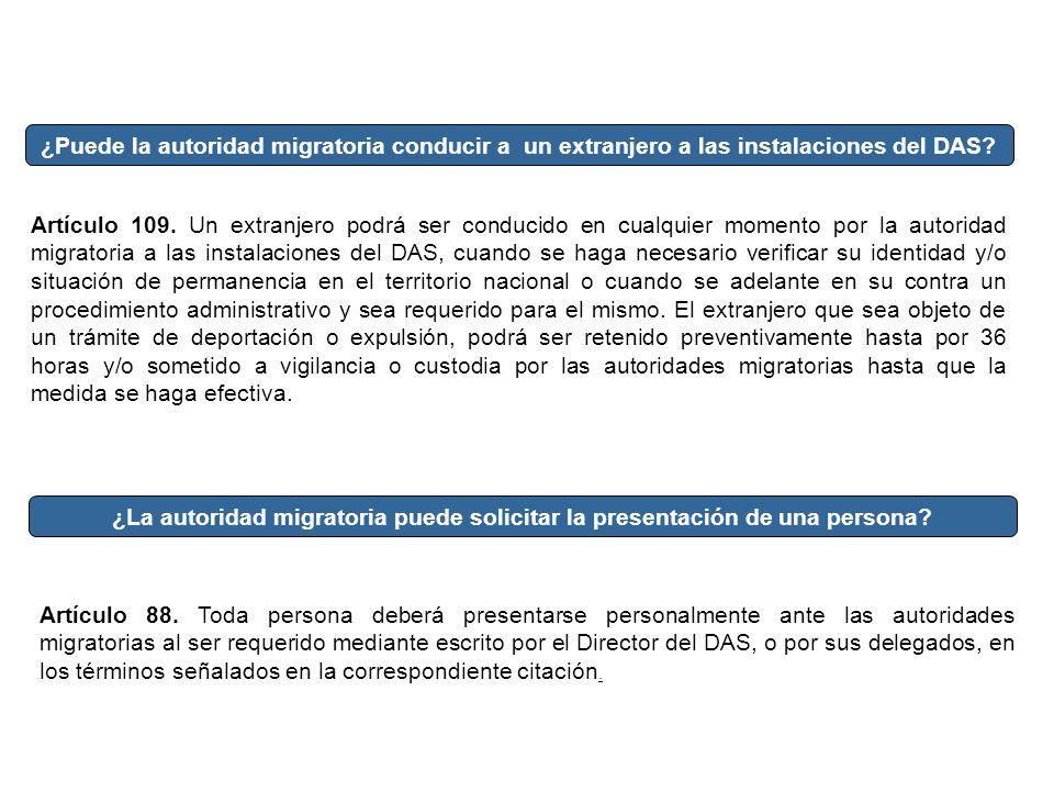 ¿Puede la autoridad migratoria conducir a un extranjero a las instalaciones del DAS