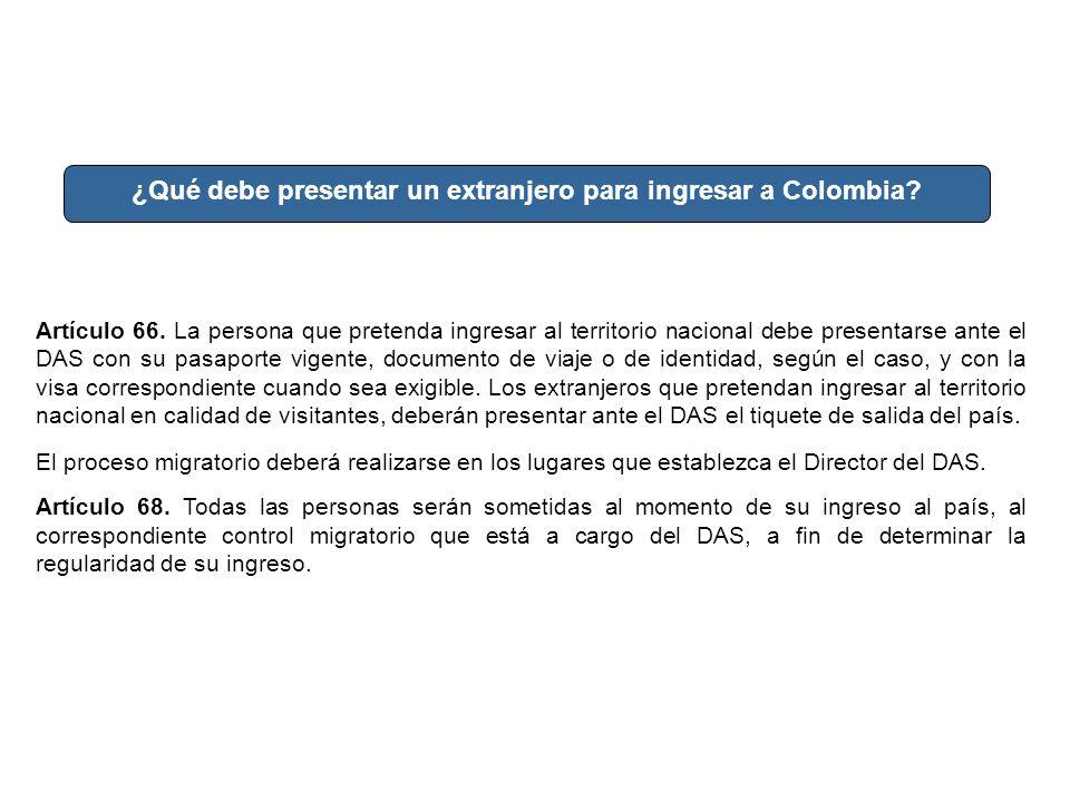 ¿Qué debe presentar un extranjero para ingresar a Colombia