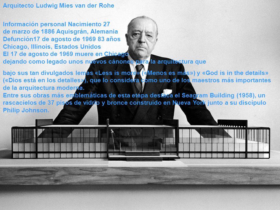 Arquitecto Ludwig Mies van der Rohe