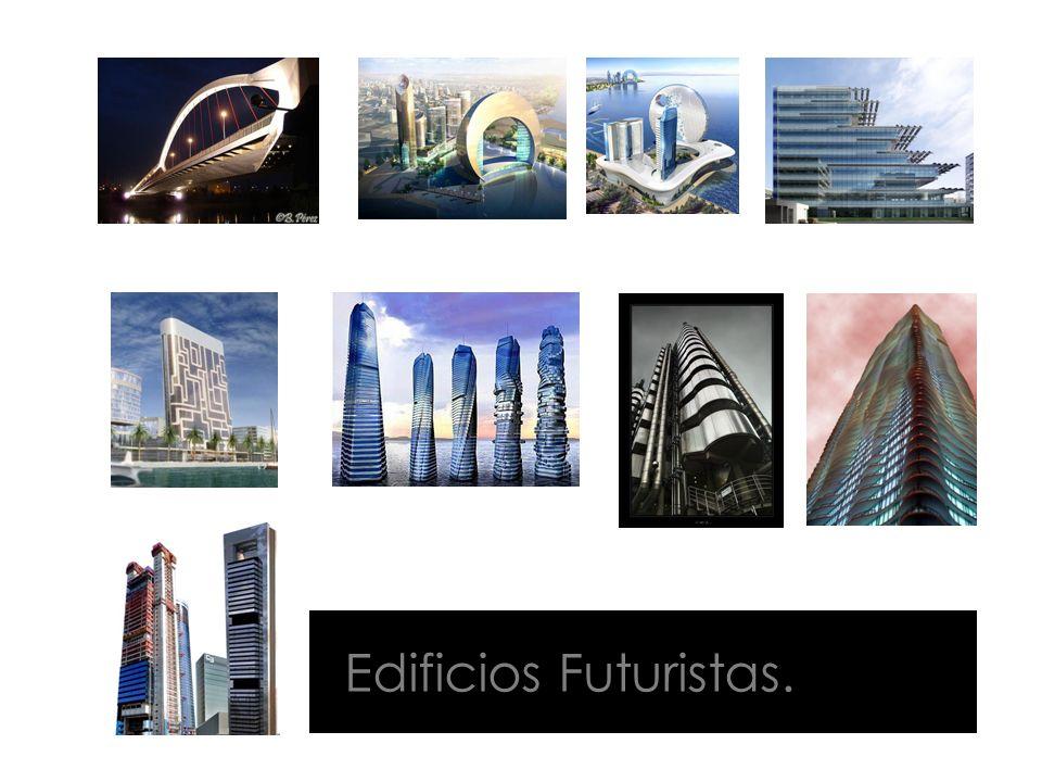 Edificios Futuristas.