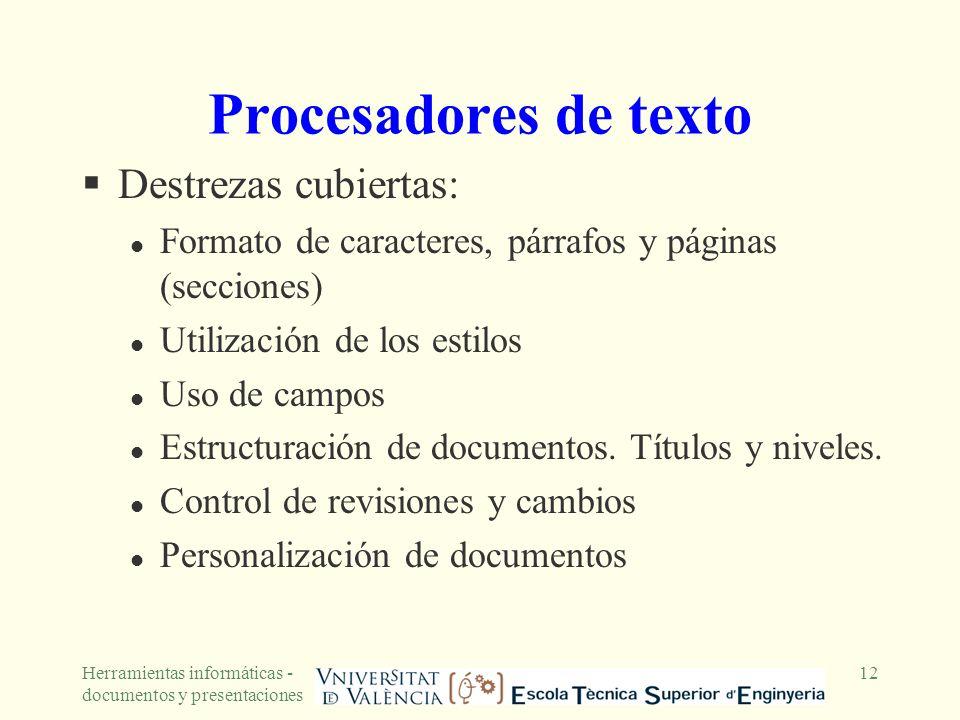 Procesadores de texto Destrezas cubiertas: