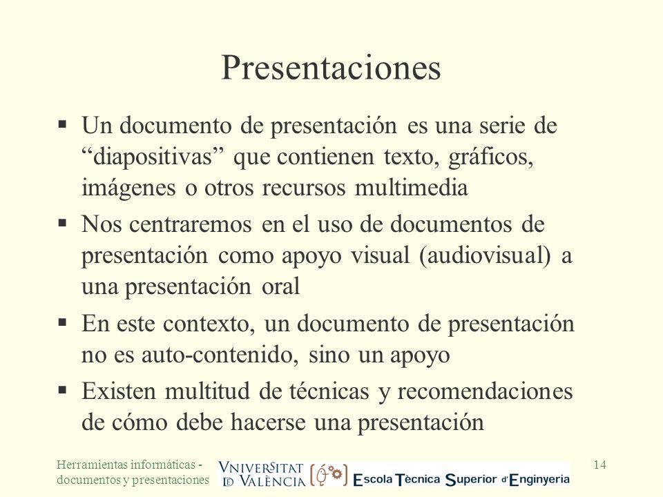 PresentacionesUn documento de presentación es una serie de diapositivas que contienen texto, gráficos, imágenes o otros recursos multimedia.
