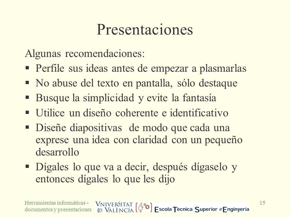 Presentaciones Algunas recomendaciones: