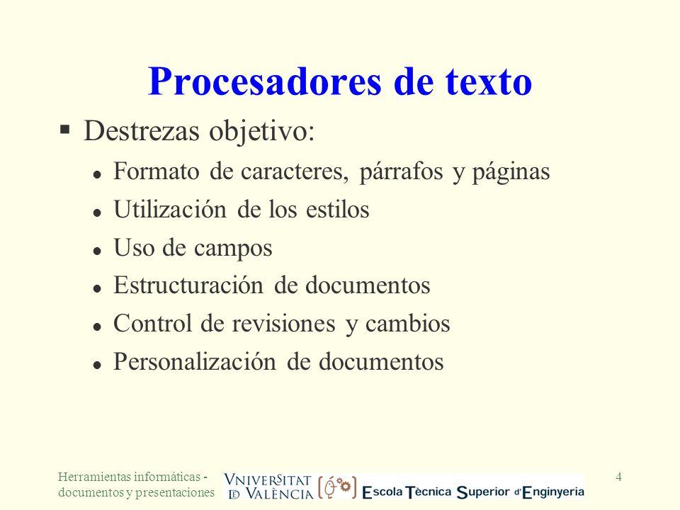 Procesadores de texto Destrezas objetivo: