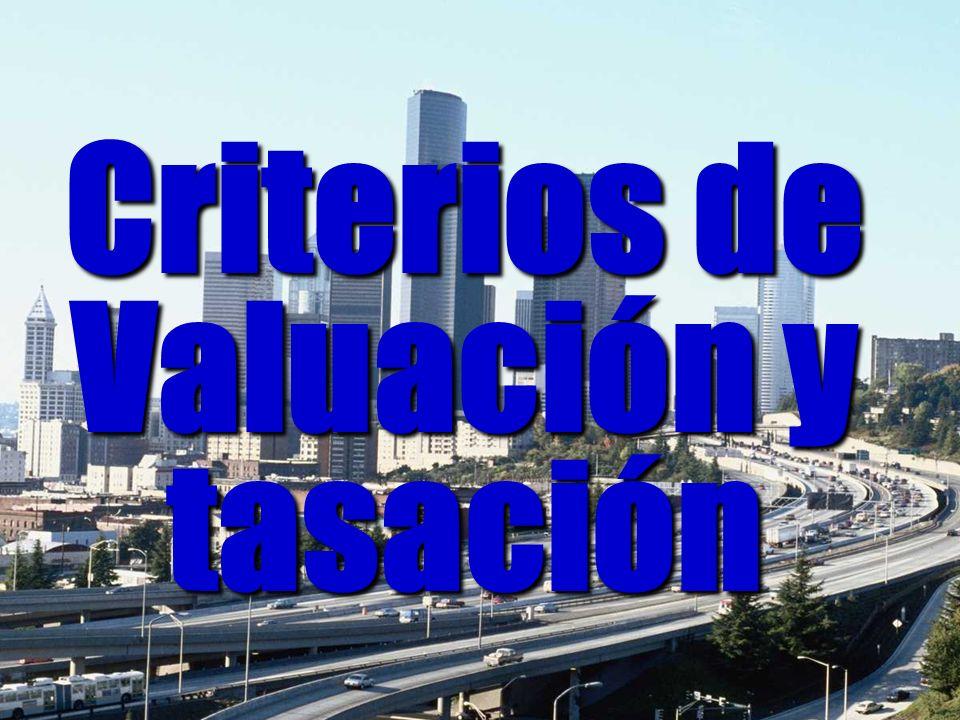 Criterios de Valuación y tasación