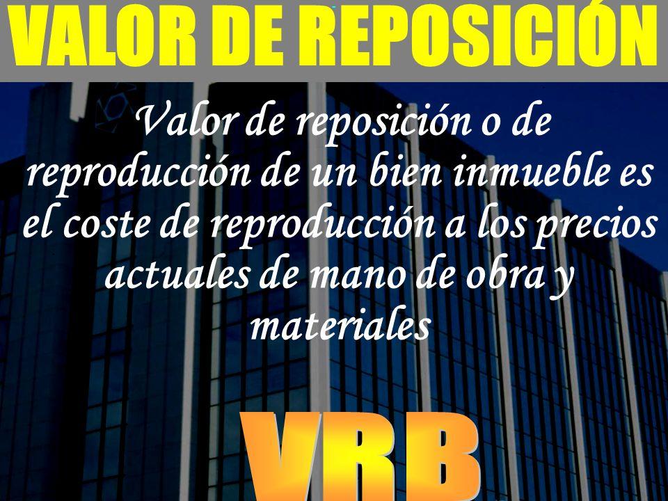 VALOR DE REPOSICIÓN VRB