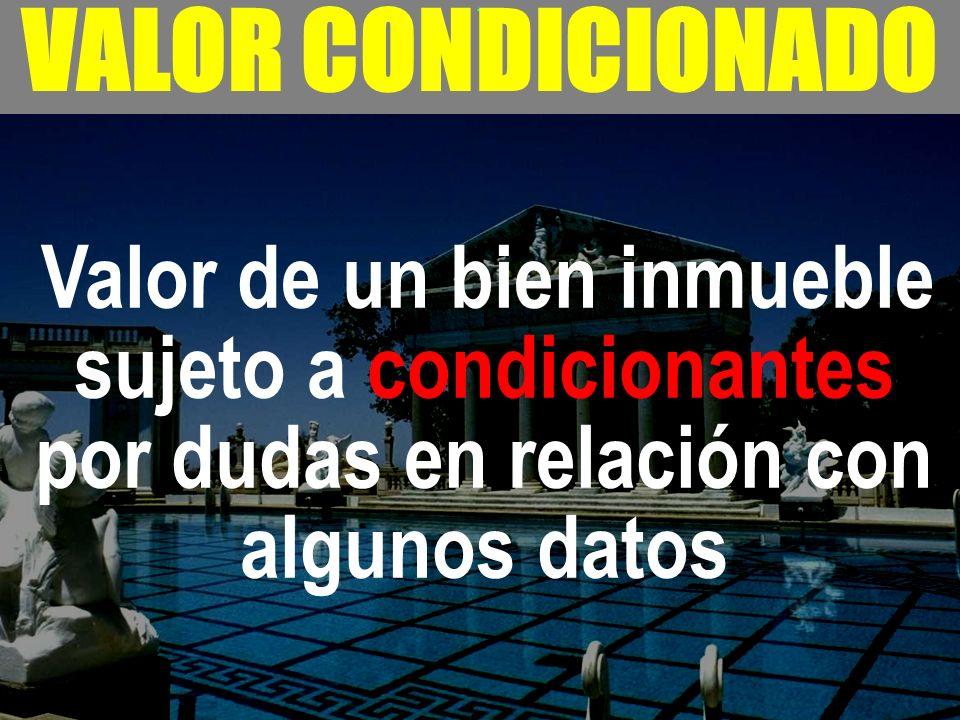 - VALOR CONDICIONADO.