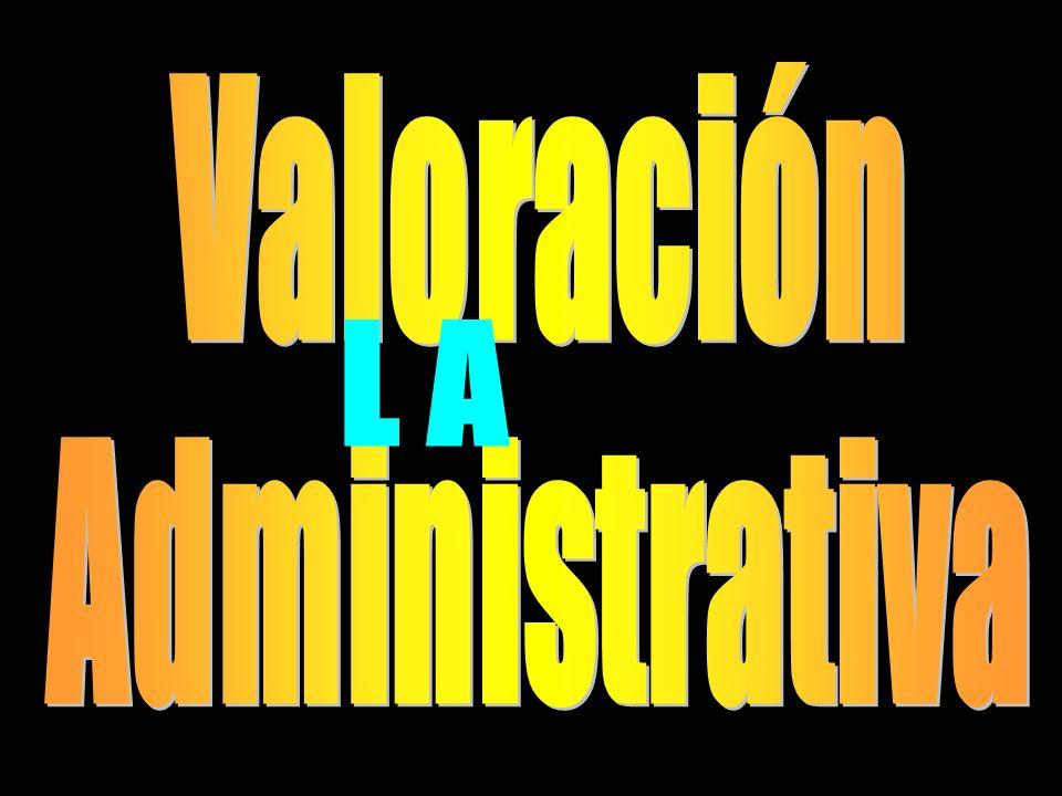 Valoración Administrativa L A