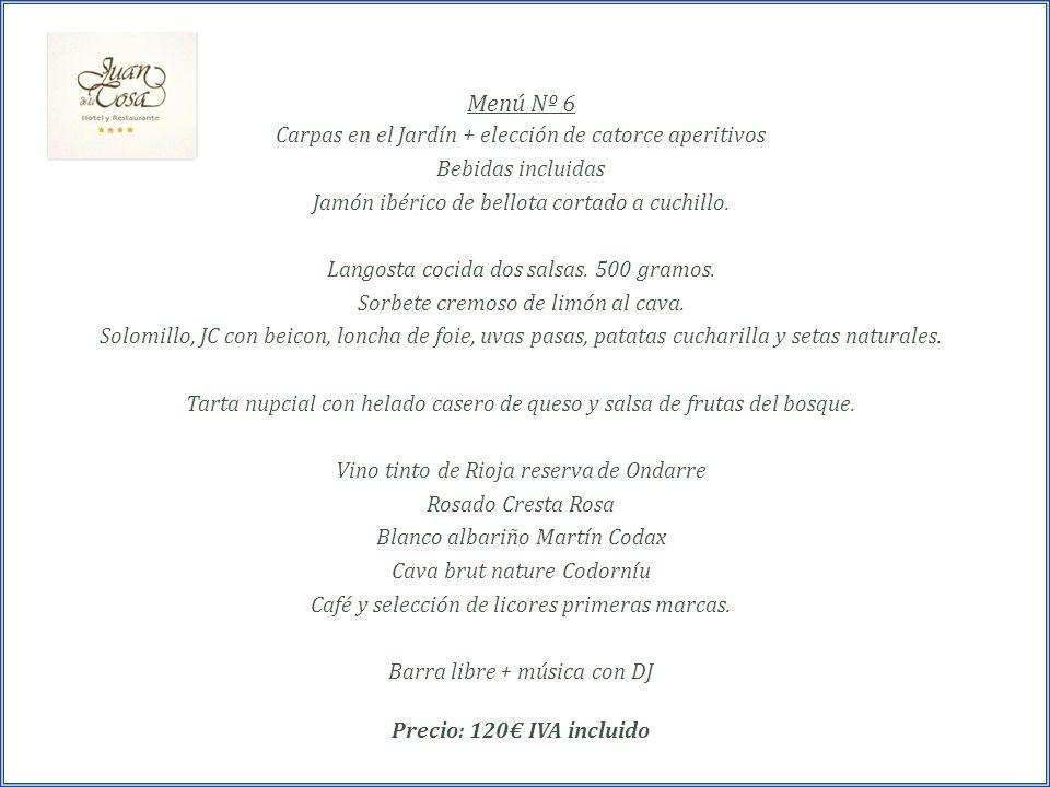 Menú Nº 6 Carpas en el Jardín + elección de catorce aperitivos