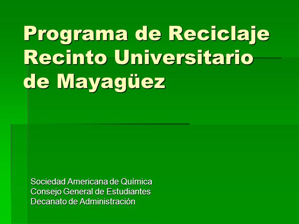 Programa de Reciclaje Recinto Universitario de Mayagüez