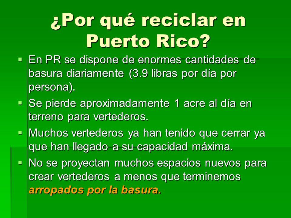 ¿Por qué reciclar en Puerto Rico