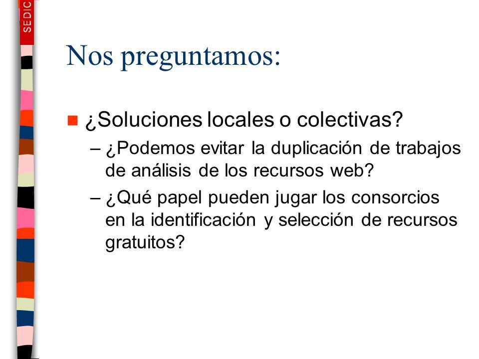 Nos preguntamos: ¿Soluciones locales o colectivas