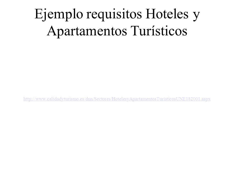 Ejemplo requisitos Hoteles y Apartamentos Turísticos