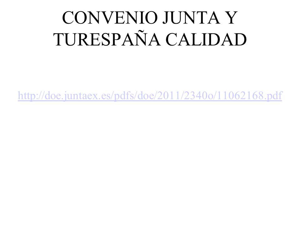 CONVENIO JUNTA Y TURESPAÑA CALIDAD