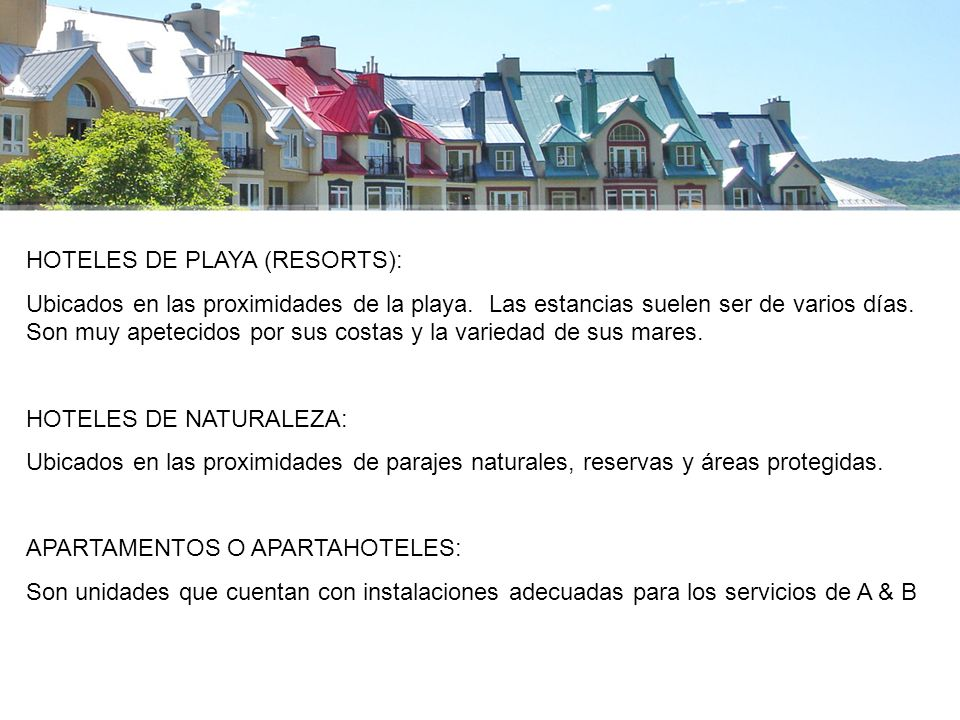 HOTELES DE PLAYA (RESORTS):