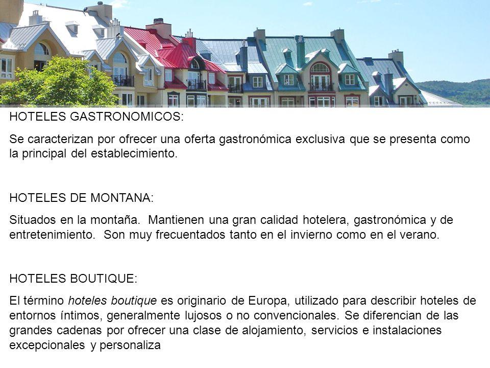 HOTELES GASTRONOMICOS: