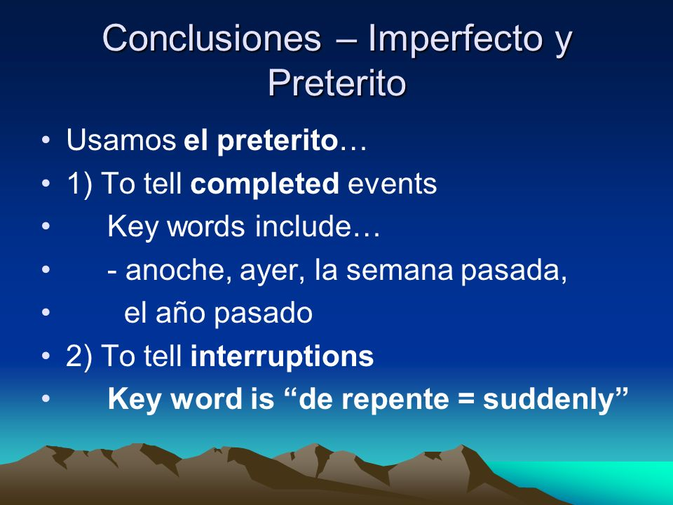 Conclusiones – Imperfecto y Preterito