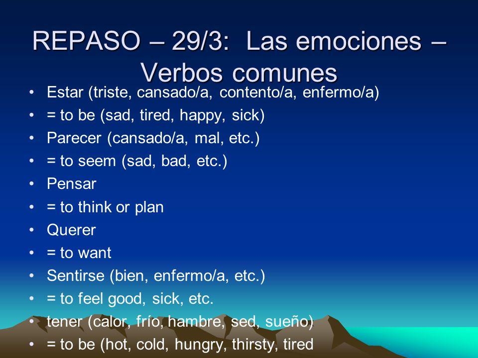 REPASO – 29/3: Las emociones – Verbos comunes