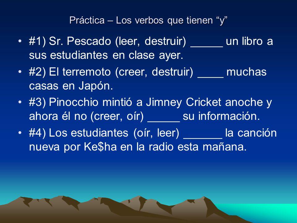 Práctica – Los verbos que tienen y