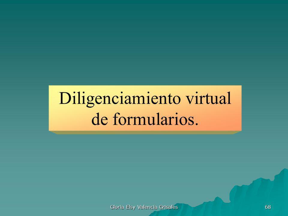 Diligenciamiento virtual de formularios.