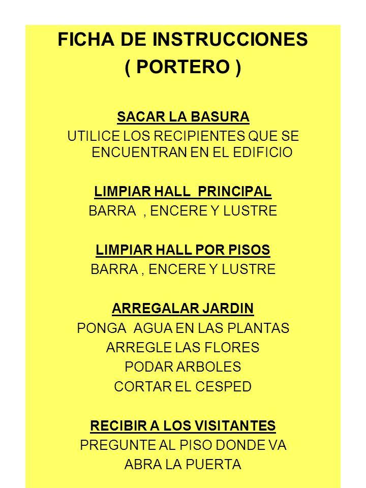 FICHA DE INSTRUCCIONES LIMPIAR HALL PRINCIPAL RECIBIR A LOS VISITANTES