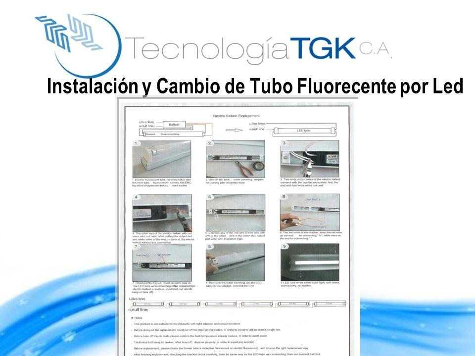 Instalación y Cambio de Tubo Fluorecente por Led