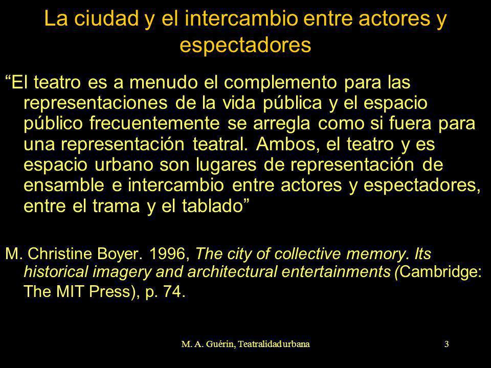 La ciudad y el intercambio entre actores y espectadores